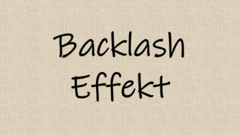 Backlash Effekt