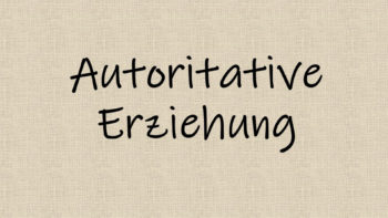 Autoritative Erziehung